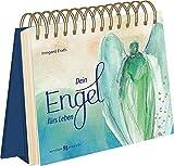 Dein Engel fürs Leben - Irmgard Erath