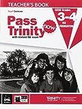 NEW PASS TRINITY 3 4 GRADES TEACHERS BOOK: Teacher's Book 3-4 (Examinations)