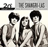 20th Century Masters: The Millennium Collection: Best of The Shangri-Las