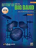 Sittin' in with the Big Band, Vol. 1: Drums