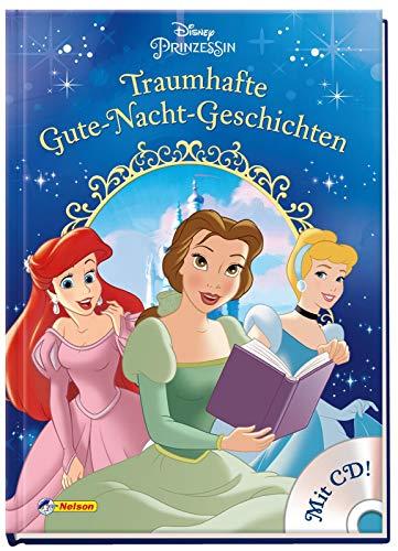 Disney Prinzessin: Traumhafte Gute-Nacht-Geschichten: mit CD