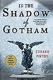 Image of In the Shadow of Gotham (Detective Simon Ziele, 1)