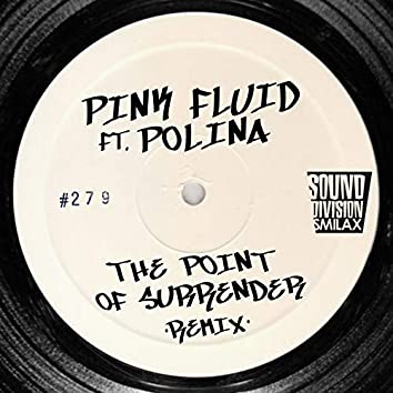 The Point of Surrender Remix