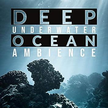 Deep Underwater Ocean Ambience