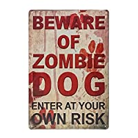 ゾンビ犬があなた自身の責任で入ることに注意してくださいノベルティ面白い屋外の金属サイン-20x30cm