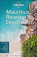 Lonely Planet Reisefuehrer Mauritius, Reunion & Seychellen