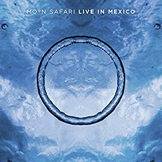 Live In Mexico by Moon Safari (2014-08-03)