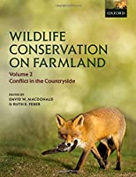 Wildlife Conservation on Farmland: Conflict in the Countryside