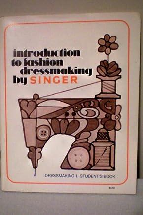 Introduzione alla sartoria della moda di Singer: libro degli studenti di sartoria.
