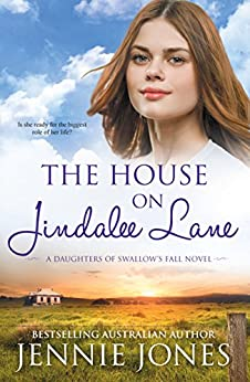 The House On Jindalee Lane (Swallow's Fall Book 6) by [Jennie Jones]