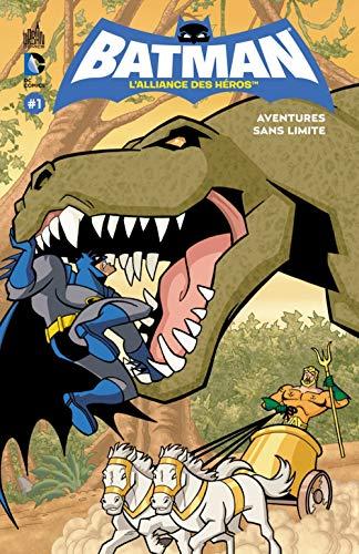 Batman, l'alliance des héros, tome 1