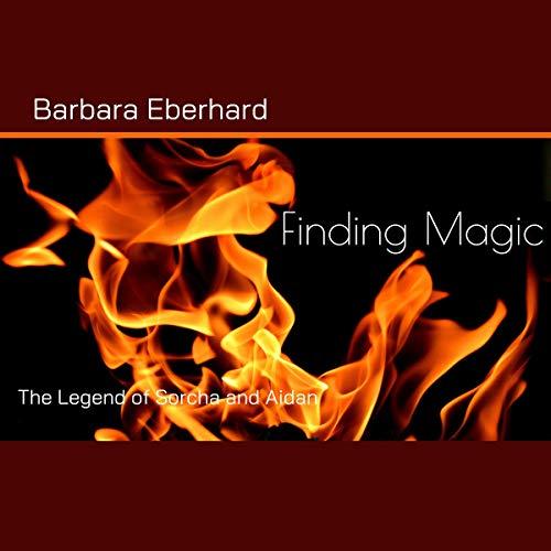 Finding Magic Audiobook By Barbara Eberhard cover art