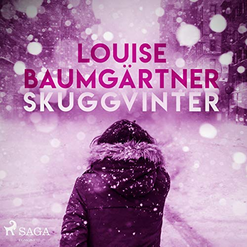 Skuggvinter                   By:                                                                                                                                 Louise Baumgärtner                               Narrated by:                                                                                                                                 Evamaria Oria                      Length: 10 hrs and 56 mins     Not rated yet     Overall 0.0