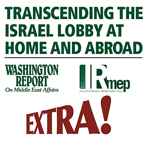 The Israel Lobby Con EXTRA! Podcast Podcast By israellobbycon cover art