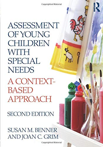 Compare Textbook Prices for Assessment of Young Children with Special Needs: A Context-Based Approach 2 Edition ISBN 9780415885690 by Benner, Susan M.,Grim, Joan