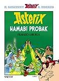 Asterix hamabi probak (Euskara - 10 Urte + - Asterix - Bilduma Klasikoa)