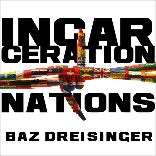 Incarceration Nations audiobook cover art