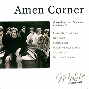 Amen Corner - If Paradise Is Half As Nice And More Hits