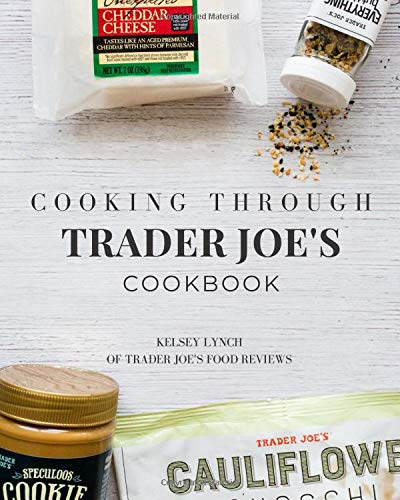 Cooking Through Trader Joe's Cookbook
