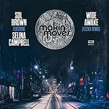 Wide Awake (Fizzikx Remix) [feat. Selina Campbell]