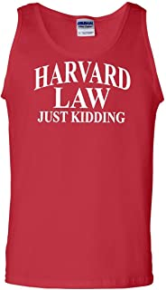 Harward Law Just Kidding Tank Top Funny College School Humor Joke Sleeveless