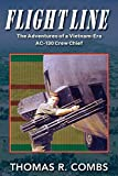 Flight Line: The Adventures of a Vietnam-Era AC-130 Crew Chief