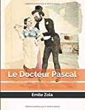 Le Docteur Pascal - Independently published - 26/10/2019
