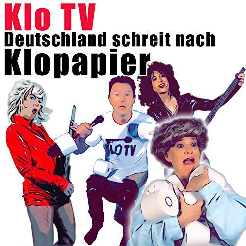 Deutschland schreit nach Klopapier (Single Version)