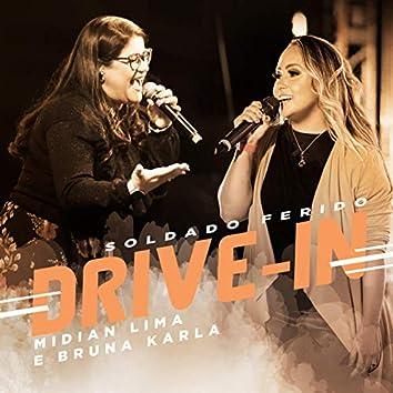 Soldado Ferido - Drive In