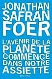 L'avenir de la planete commence dans notre assiette - Format Kindle - 9782823615715 - 0,00 €
