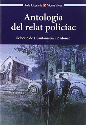 Antologia Del Relat Policial. Col.lecció Aula Literària. - 9788431636159