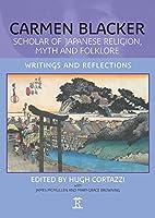 Carmen Blacke: Scholar of Japanese Religion, Myth, and Folklore: Writing and Reflection