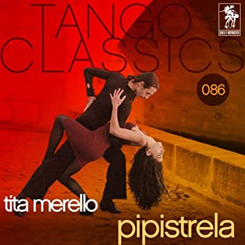 Tango Classics 086: Pipistrela