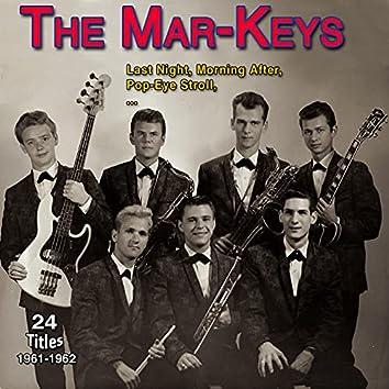The Mar-Keys - Last Night (24 Titles 1961-1962)