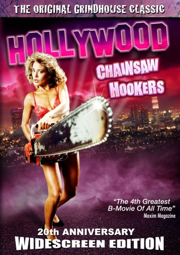 Hollywood Chainsaw Hookers: 20th Anniversary Widescreen Edition