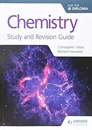 Chemistry for the IB Diploma Study and Revision Guide by Christopher Talbot Richard Harwood(2017-06-30)