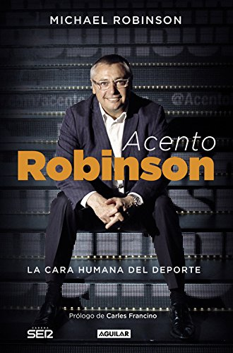 Acento Robinson: El lado humano del deporte (Punto de mira)