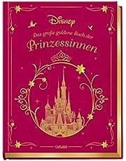 Disney: Das große goldene Buch der Prinzessinnen: Vorlesebuch mit zauberhaften Disney-Geschichten