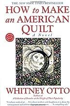How to Make an American Quilt: A Novel