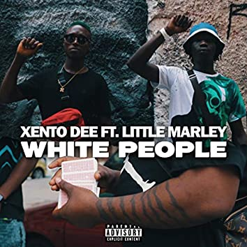 White People (feat. Little Marley)