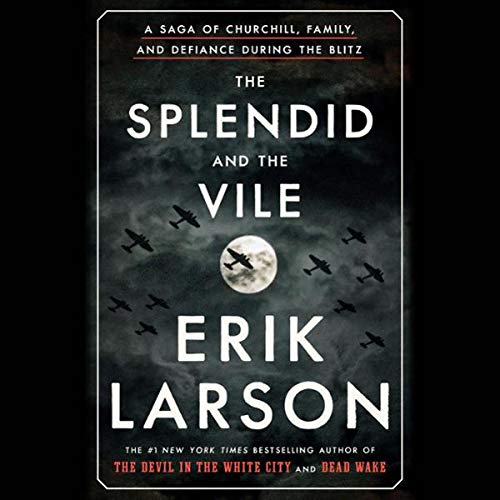 The Splendid and the Vile audiobook cover art