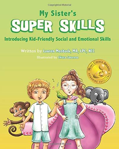 My Sister's Super Skills: Introducing Kid-Friendly Social and Emotional Skills