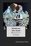 Meniscus: The Knife