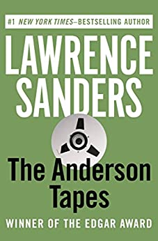 The Anderson Tapes (The Edward X. Delaney Series) by [Lawrence Sanders]