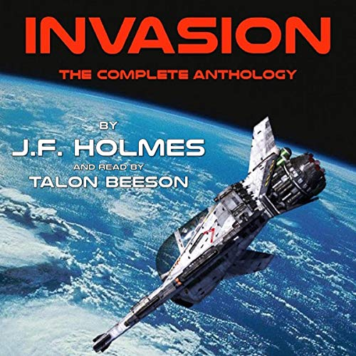 Invasion: The Complete Three Book Set audiobook cover art