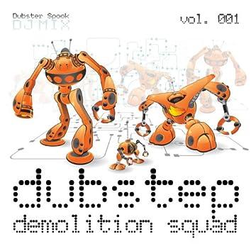 Dubstep Demolition Squad V.1 Best of Top Electronic Dance Hits, Dub, Brostep, Electrostep, Reggae Psystep, Chillstep, Rave Music