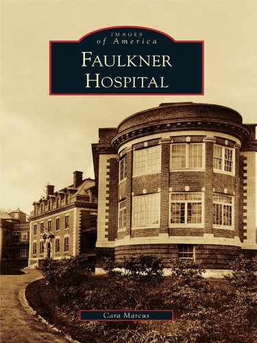 Faulkner Hospital (Images of America) (English Edition)