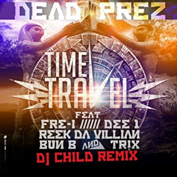 Time Travel (Project Groundation Remix by DJ Child)