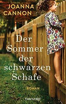 Der Sommer der schwarzen Schafe: Roman (German Edition) by [Joanna Cannon, Astrid Finke]