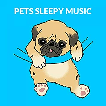 Pets Sleepy Music